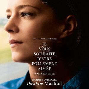 Je vous souhaite d'être follement aimée (Bande originale du film) | Ibrahim Maalouf
