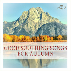 Good Soothing Songs for Autumn | Cliff John
