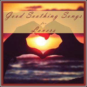 Good Soothing Songs for Lovers | Wayne Bradford