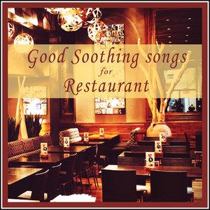 Good Soothing Songs for Restaurant | Wayne Bradford