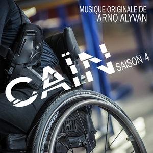 Caïn (Saison 4) [Bande originale de la série]   Arno Alyvan