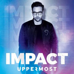 Impact - EP | Uppermost