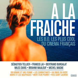 A la fraîche (Les B.O. les plus cool du cinéma français) | Yuksek