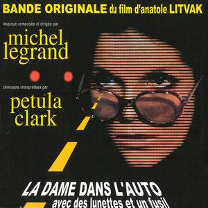 La dame dans l'auto avec des lunettes et un fusil (Bande originale du film) | Michel Legrand