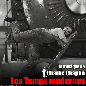 Les temps modernes (Bande originale du film) | Charlie Chaplin