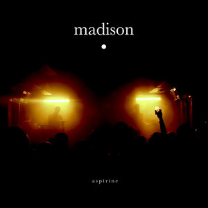 Aspirine - Single | Madison
