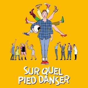 Sur quel pied danser (Bande originale du film) | Olivier Daviaud