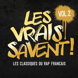 Les vrais savent, Vol. 2 (Les classiques du rap français) | Sniper