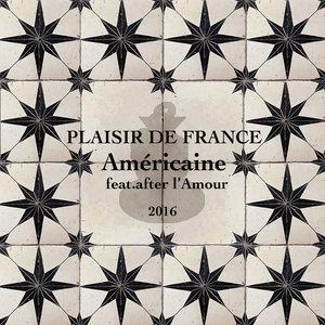 Américaine | Plaisir de France