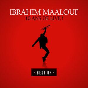 10 ans de live ! (Best Of) | Ibrahim Maalouf
