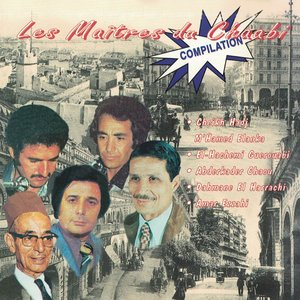 Les maîtres du chaâbi   Dahmane El Harrachi
