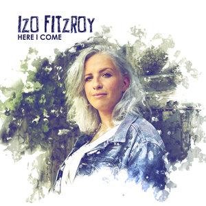 Here I Come - Single   Izo FitzRoy