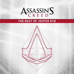 Assassin's Creed: The Best of Jesper Kyd | Jesper Kyd
