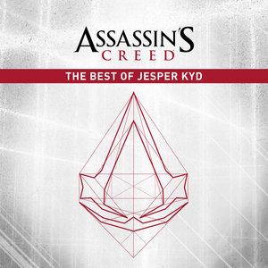 Assassin's Creed: The Best of Jesper Kyd | Jesper Kyd
