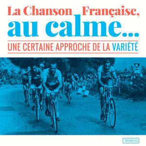 La chanson française, au calme (Une certaine approche de la variété) | Cléa Vincent