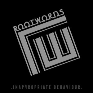 Inappropriate Behaviour - EP | Rootwords