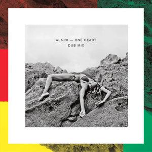 One Heart (Dub Mix) - EP | ALA.NI