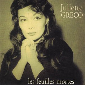 Les feuilles mortes | Juliette Gréco
