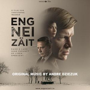 Eng Nei Zäit (Original Motion Picture Soundtrack) | André Dziezuk