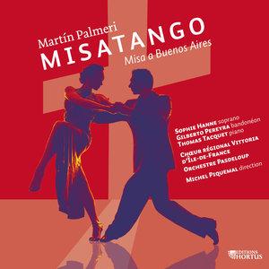 Palmeri: Misatango, Misa a Buenos Aires | Michel Piquemal