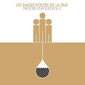 Trésors enfouis, Vol. 2 | Les Sages Poetes de la Rue