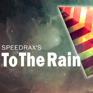 To the Rain - EP   Speedrax