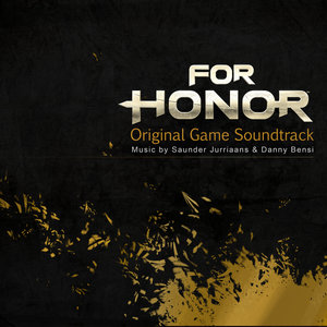 For Honor (Original Game Soundtrack) | Saunder Jurriaans
