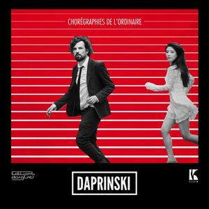 Chorégraphies de l'ordinaire | Daprinski
