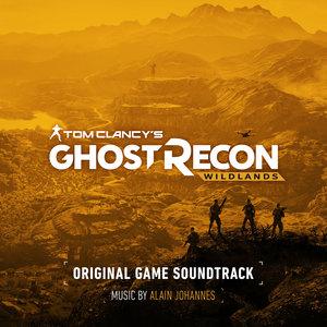 Tom Clancy's Ghost Recon Wildlands (Original Game Soundtrack) | Alain Johannes