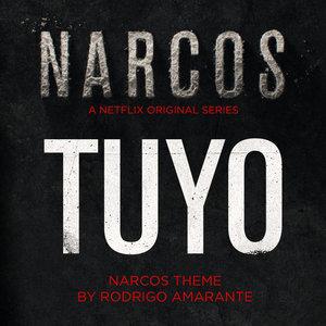 Tuyo (Narcos Theme) |