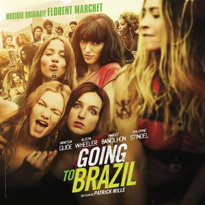 Going to Brazil (Musique originale du film) | Florent Marchet