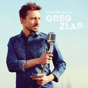 Je ne pense qu'à toi - Single | Greg Zlap