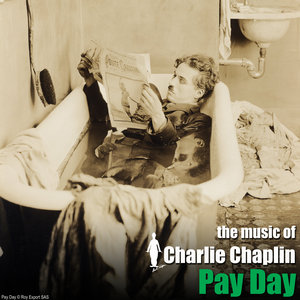 Pay Day (Original Motion Picture Soundtrack)   Charlie Chaplin