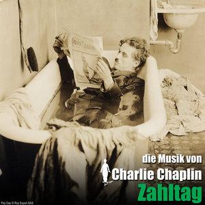 Zahltag (Original Motion Picture Soundtrack) | Charlie Chaplin