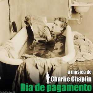Dia de pagamento (Trilha Sonora Original) | Charlie Chaplin