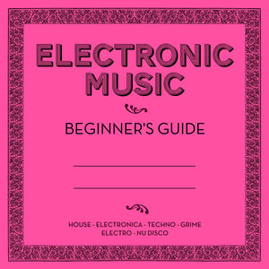 Electronic Music: Beginner's Guide | Gordon