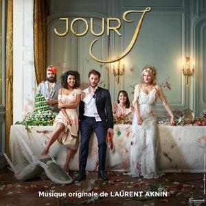 Jour J (Bande originale du film) | Laurent Aknin