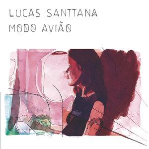 Modo Avião | Lucas Santtana