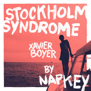 Stockholm Syndrome (Napkey Remix) | Xavier Boyer