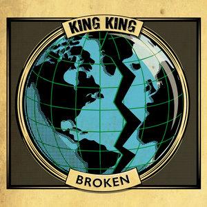 Broken | King King