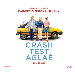 Crash Test Aglaé (Bande originale du film)   Hit+Run