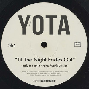 Til the Night Fades Out | Yota