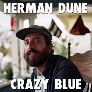 Crazy Blue | Herman Dune