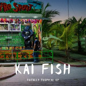 Totally Tropical | Kai Fish