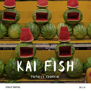 Totally Tropical | Kai Fish