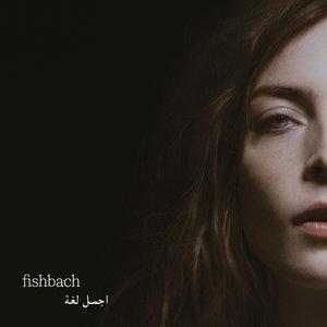 Ajmal Logha (Un beau langage) | Fishbach