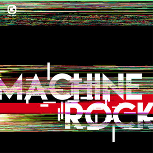 Machine Rock |
