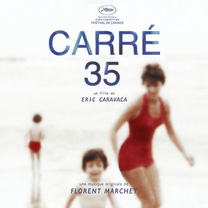 Carré 35 (Bande originale du film) | Florent Marchet