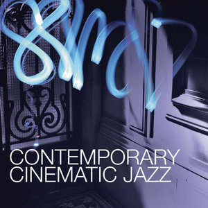Contemporary Cinematic Jazz | Laurent Dury