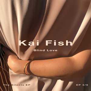 Blind Love | Kai Fish